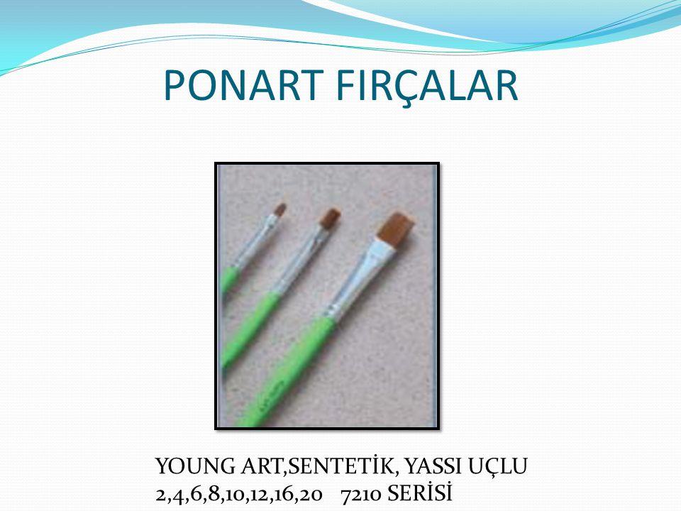 PONART FIRÇALAR YOUNG ART,SENTETİK, YASSI UÇLU 2,4,6,8,10,12,16,20 7210 SERİSİ