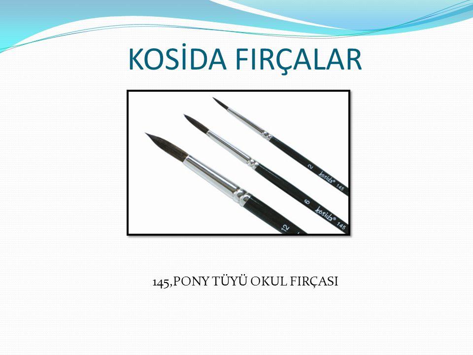 KOSİDA FIRÇALAR 145,PONY TÜYÜ OKUL FIRÇASI