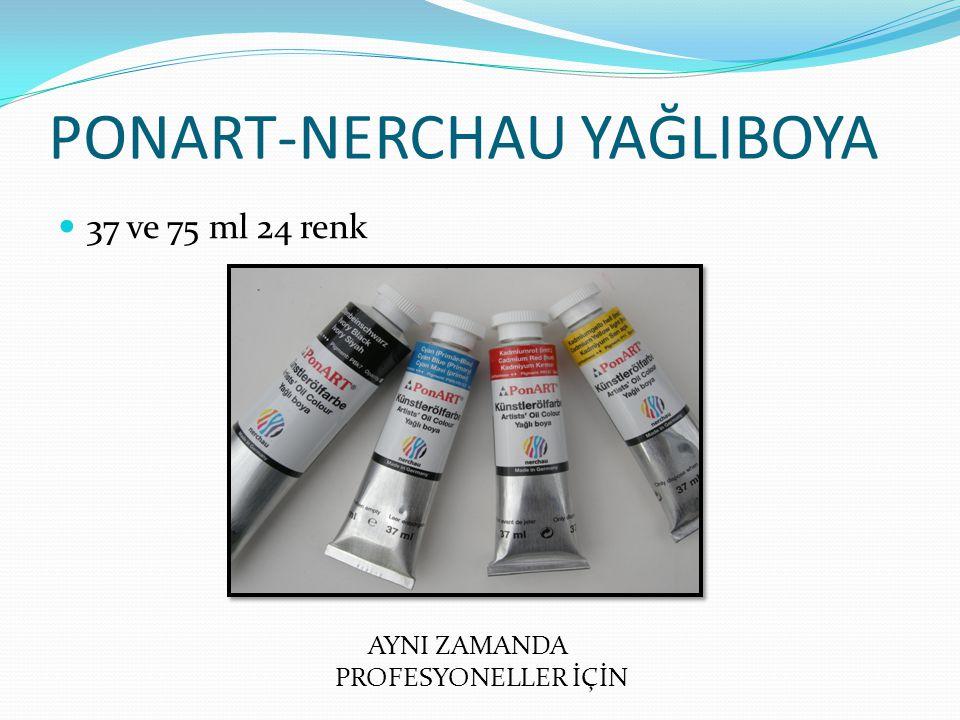 PONART-NERCHAU YAĞLIBOYA 37 ve 75 ml 24 renk AYNI ZAMANDA PROFESYONELLER İÇİN