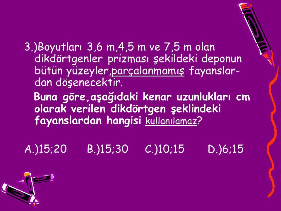 4.)24 ve 18 sayısının ebobu ile ekok- unun toplamı aşağıdakilerden hangisidir.