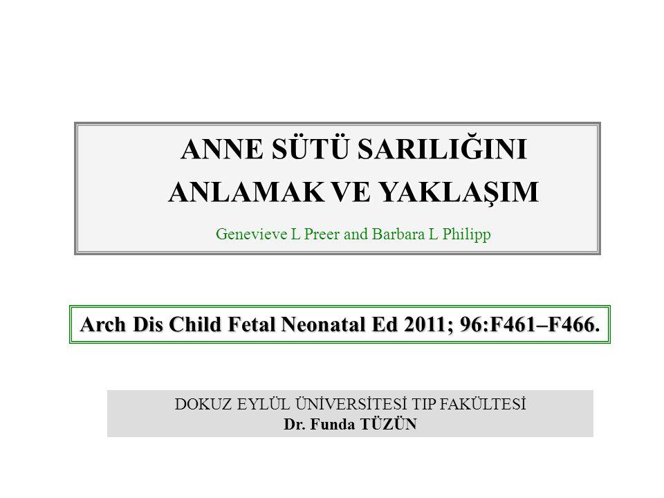 Arch Dis Child Fetal Neonatal Ed 2011; 96:F461–F466 Arch Dis Child Fetal Neonatal Ed 2011; 96:F461–F466.