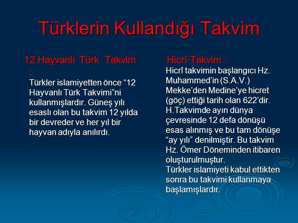 """Türklerin Kullandığı Takvim 12 Hayvanlı Türk Takvim : Türkler islamiyetten önce """"12 Hayvanlı Türk Takvimi""""ni kullanmışlardır. Güneş yılı esaslı olan b"""