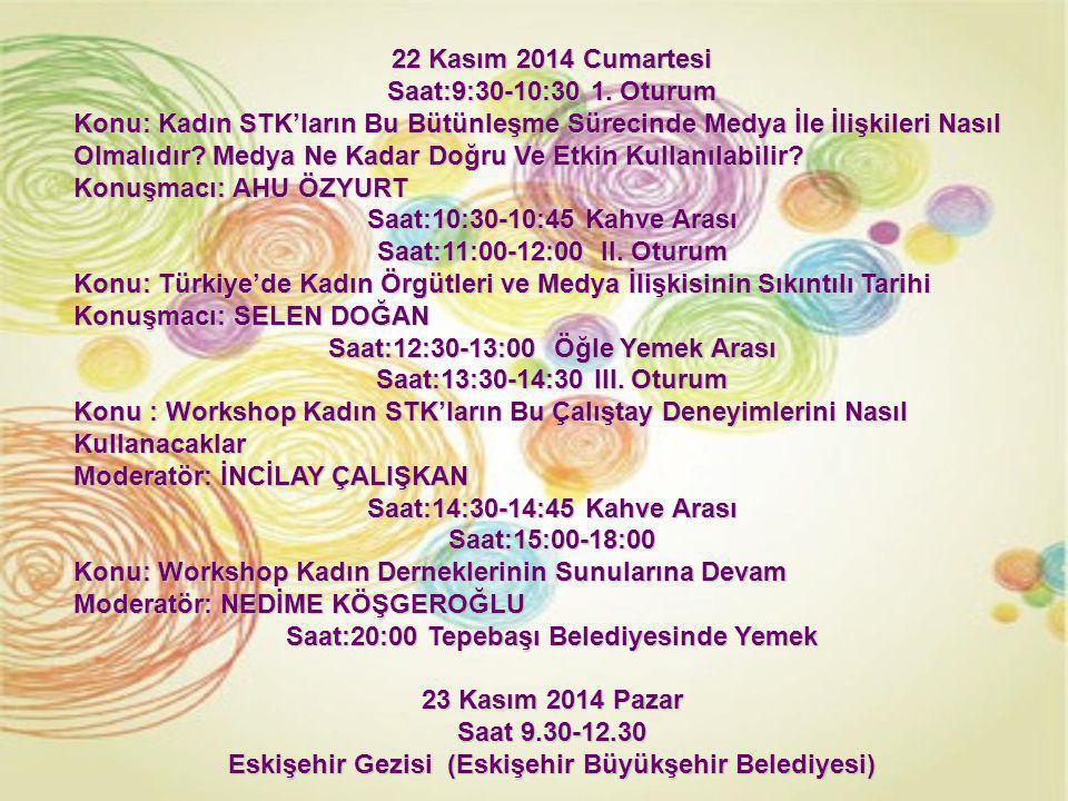22 Kasım 2014 Cumartesi Saat:9:30-10:30 1.