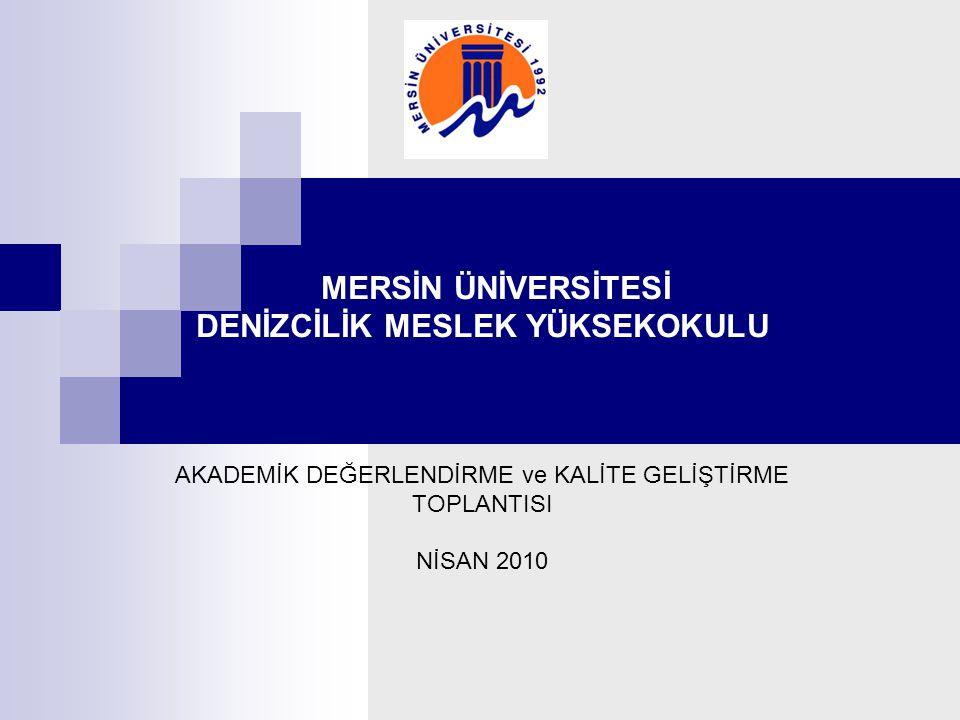 Nisan 2007 Kapatılan Mersin Deniz ve Ticaret Meslek Yüksekokulu'nun Üniversitemiz vesayetine verilmesinden sonra, 24.04.2007 tarihinde Mersin Üniversitesi Deniz ve Ticaret Meslek Yüksekokulu olarak faaliyete başladı.