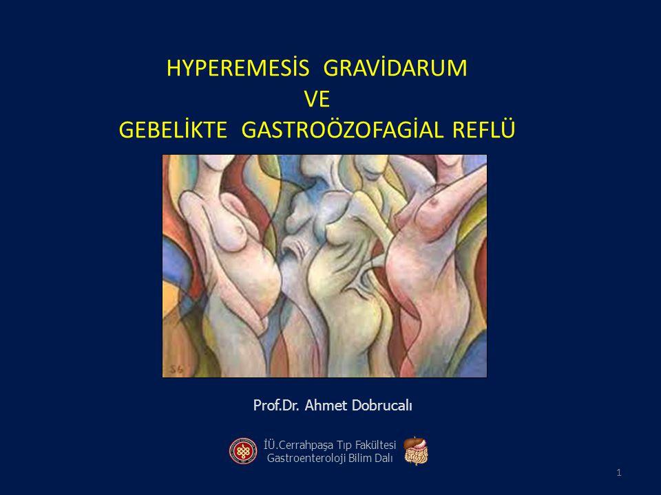 Hyperemesis gravidarum Emesis gravidarum (%50-75) (Morning sickness) Hyperemesis gravidarum (% 0,5-2) - >3 kez / gün kusma - >3kg kilo kaybı (veya vücut ağırlığının %5 inden fazla kayıp) - Ketonüri - Dehidratasyon - Elektrolit ve asit baz dengesinde bozulma - Maternal nütrisyon bozukluğu 4 8 12 14 16 18 20 22 24 26 28 30 32 34 hafta Konsepsiyon Emesis gravidarum Hyperemesis gravidarum Emesis gravidarum - Primipar - Çoğul gebeliği olan - Genç - Eğitim düzeyi düşük - Sigara kullanmayan - Aşırı kilolu - Çalışmayan - Oral kontraseptiflere tahammülsüz 2