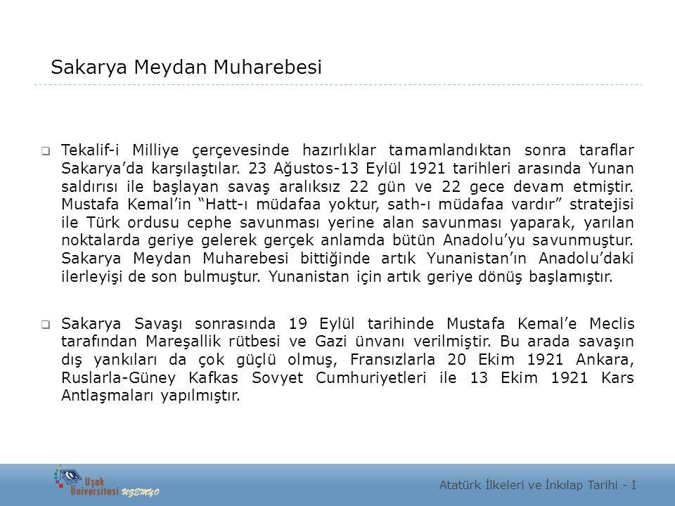 Sakarya Meydan Muharebesi  Tekalif-i Milliye çerçevesinde hazırlıklar tamamlandıktan sonra taraflar Sakarya'da karşılaştılar. 23 Ağustos-13 Eylül 192