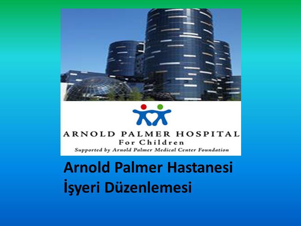 Arnold Palmer Hastanesi İşyeri Düzenlemesi