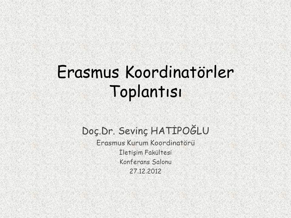 Erasmus Koordinatörler Toplantısı Doç.Dr.
