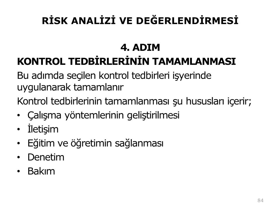 RİSK ANALİZİ VE DEĞERLENDİRMESİ 4.