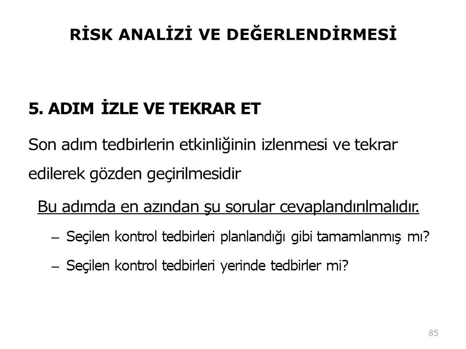 RİSK ANALİZİ VE DEĞERLENDİRMESİ 5.