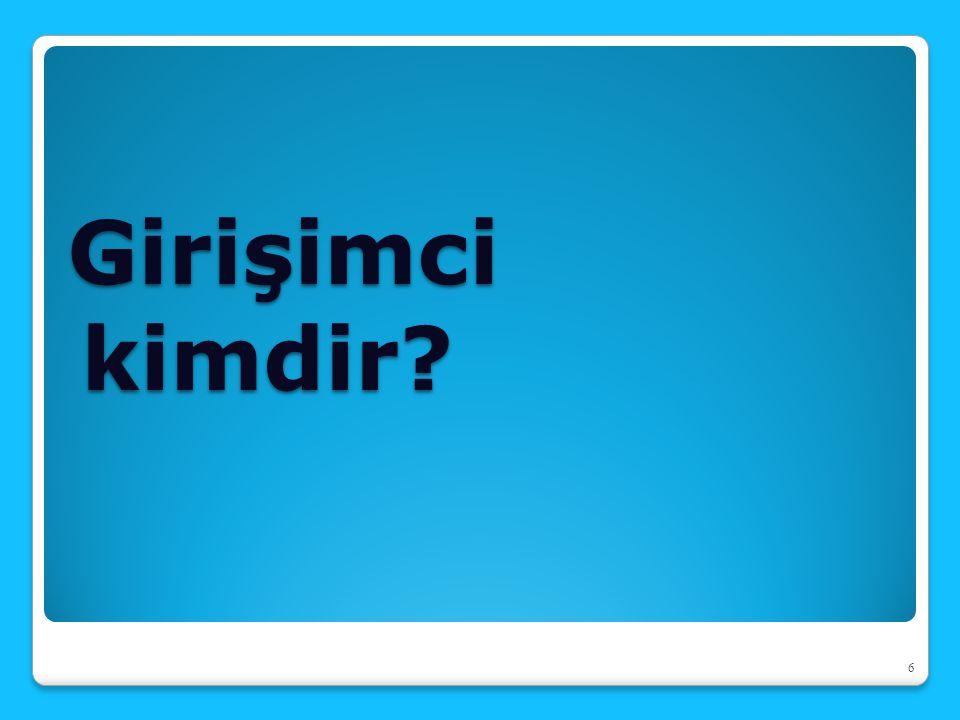 GİRİŞİMCİLİKTE BAŞARI FAKTÖRLERİ 1.