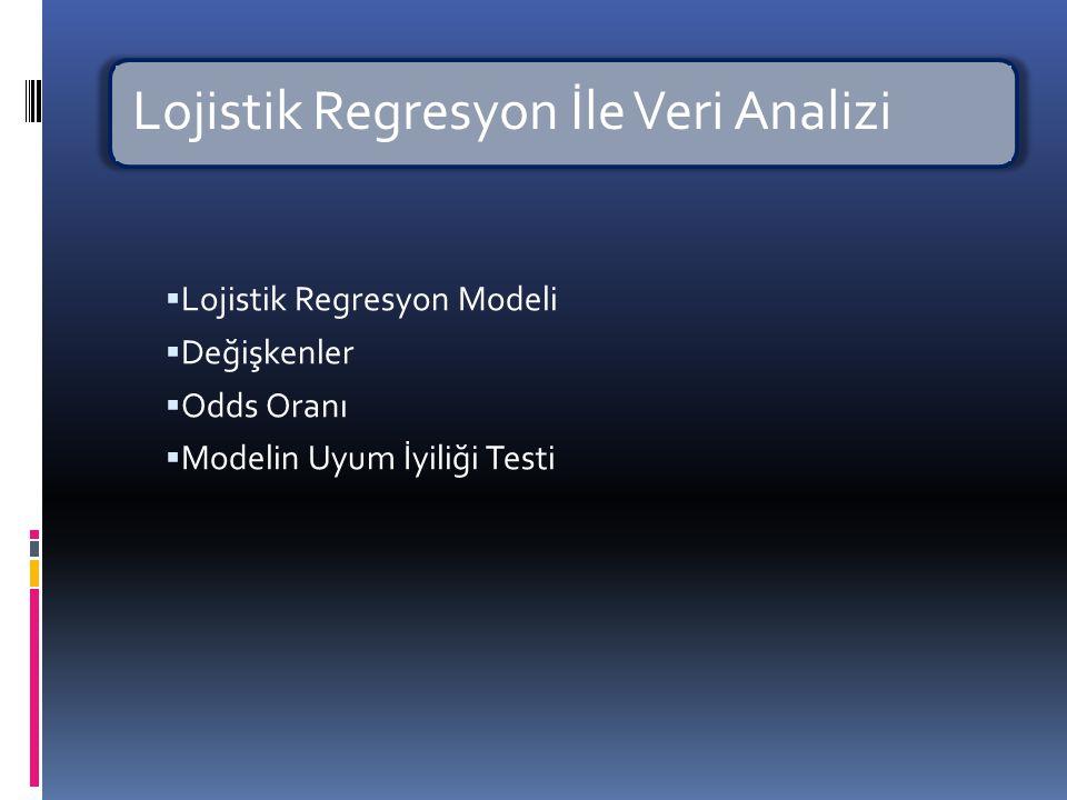  Lojistik model, ortaya çıkacak riski 0 ile 1 arasında herhangi bir değer olarak tahmin etmeyi amaçlar.