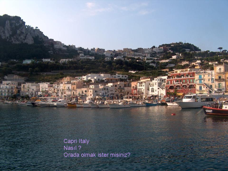 Capri Italy Nasıl ? Orada olmak ister misiniz?