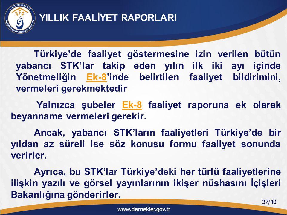 Türkiye'de faaliyet göstermesine izin verilen yabancı STK'lar kamu yararı statüsü için başvuru yapamazlar.