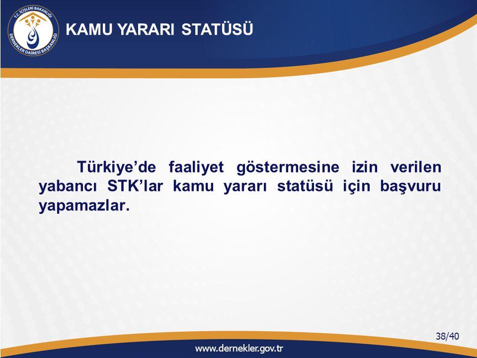 Türkiye'de faaliyetine izin verilen dernekler mülki idare amirliğine önceden bildirimde bulunmak şartıyla; Yurt dışındaki kişi, kurum ve kuruluşlardan aynî ve nakdî yardım alabilirler, Nakdî yardımların bankalar aracılığıyla alınması zorunludur, www.dernekler.gov.tr 39/40 YURT DIŞI YARDIMLAR