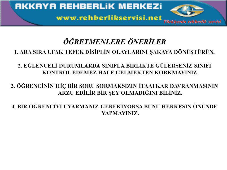 BİREYLERİN KENDİ DEĞERLERİNİ DAHA İYİ TANIMALARINA YARDIMCI OLUN ÇOCUKLARI SEVİN VE BUNU ONLARA GÖSTERİN KABUL ETME OLGUNLUĞUNA ERİŞİN Türkiyenin rehberlik servisi
