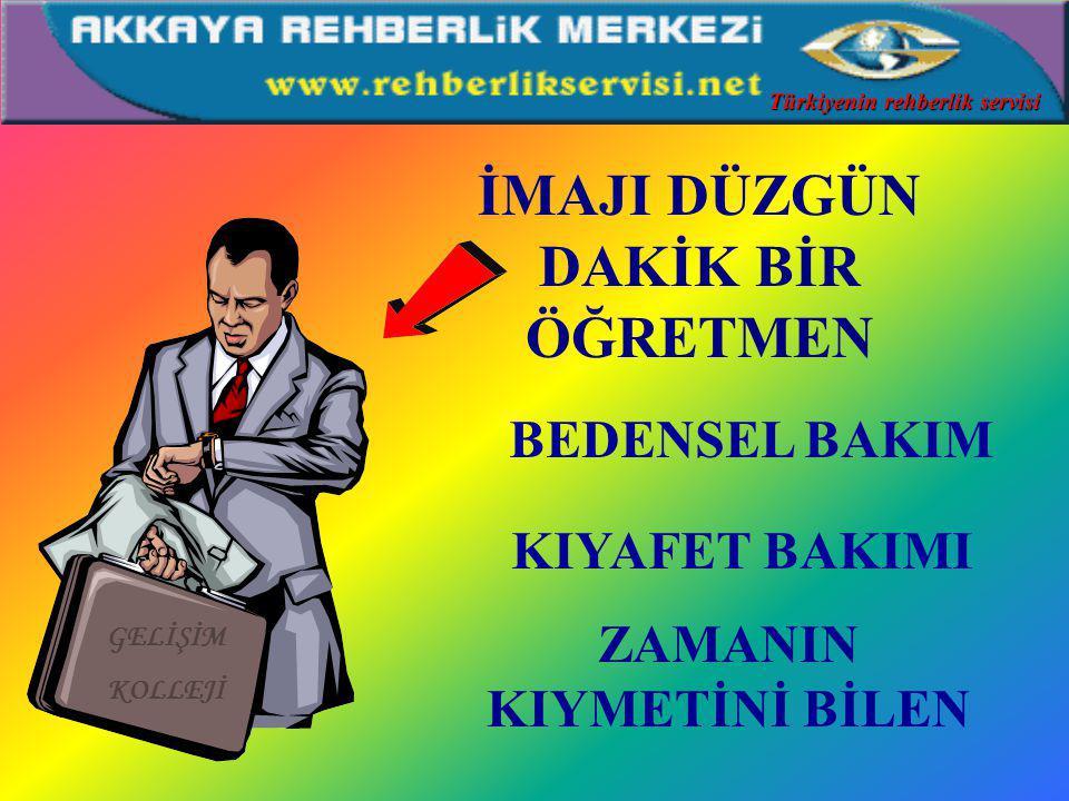 MESLEKİ BİLGİYE HAKİM BİR ÖĞRETMEN BRANŞ FORMASYON AKTÜEL FORMASYON Türkiyenin rehberlik servisi