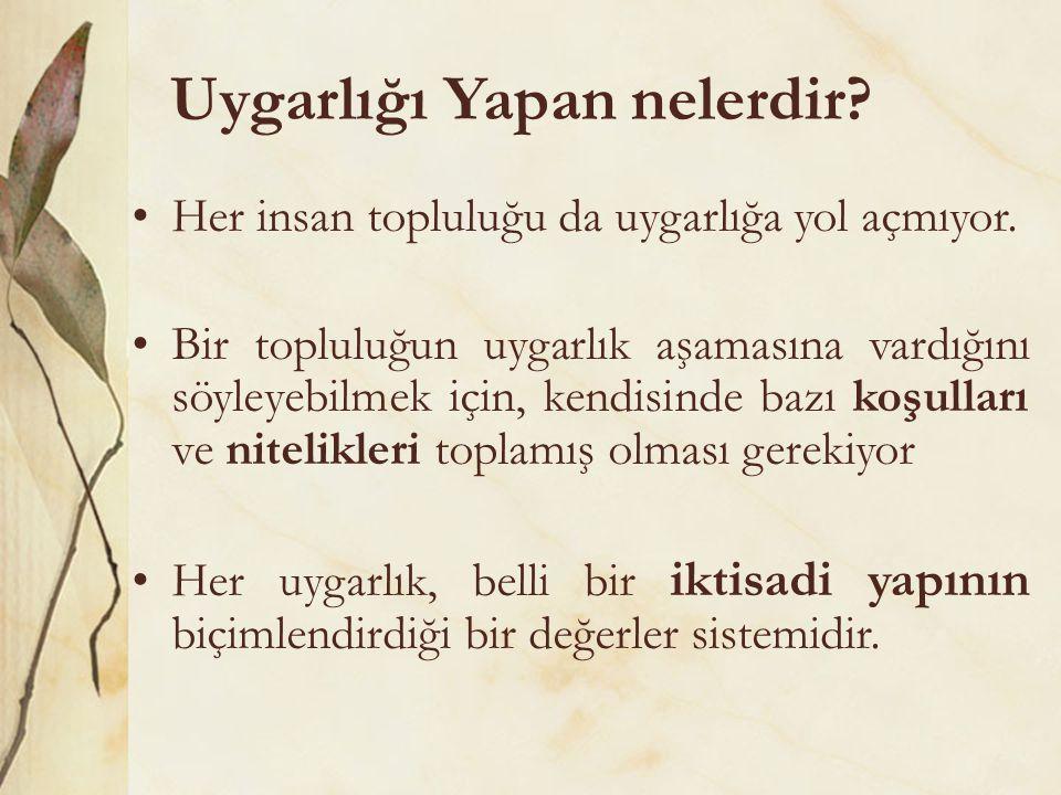 Kaynak Roberts, J.M.(2011), Dünya Tarihi, İnkılâp Kitabevi, İstanbul.