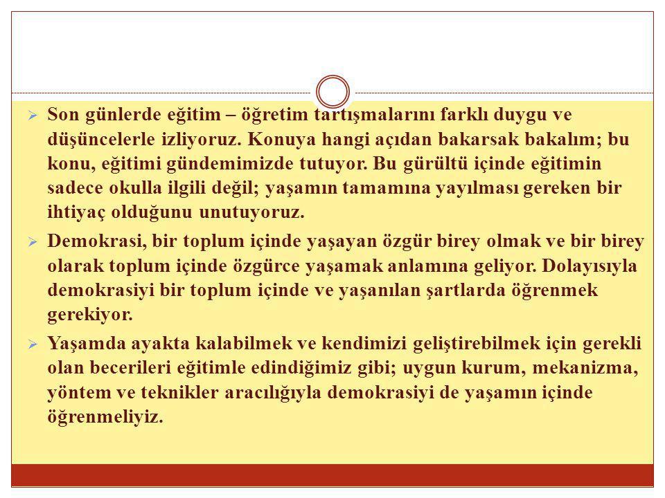 Bugüne kadar Türkiye nin yaşadığı demokratikleşme sürecinin geçirdiği aşamaları, belli dönemlerini kategorize ederek ele almak mümkündür.