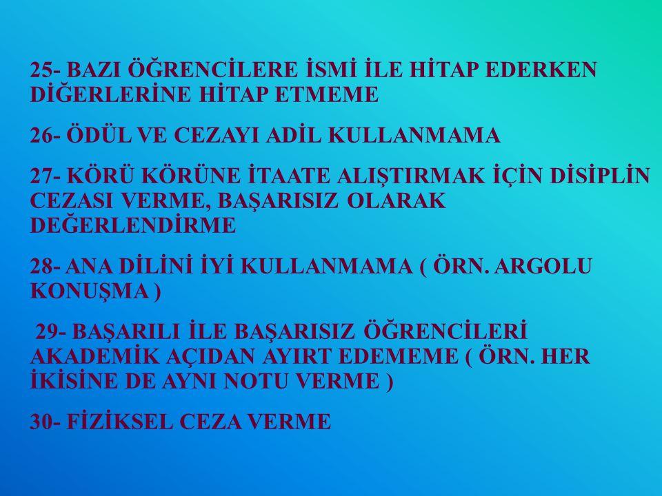 21- CİNSEL, SOSYAL, EKONOMİK VE BAŞARI DURUMU VB.