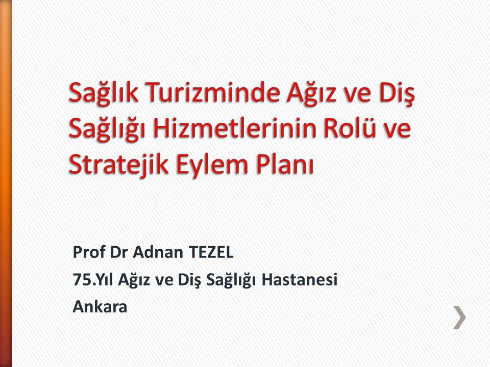 Prof Dr Adnan TEZEL 75.Yıl Ağız ve Diş Sağlığı Hastanesi Ankara