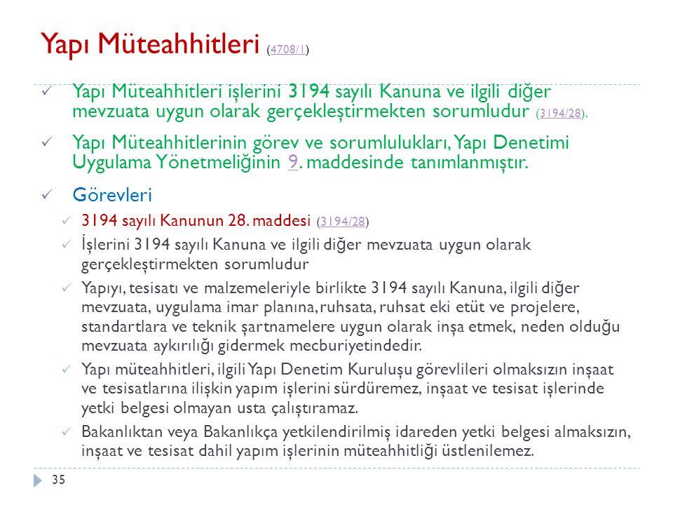 36 Yapı Müteahhitleri İ dari Sorumlulukları 3194 sayılı Kanunun 42.