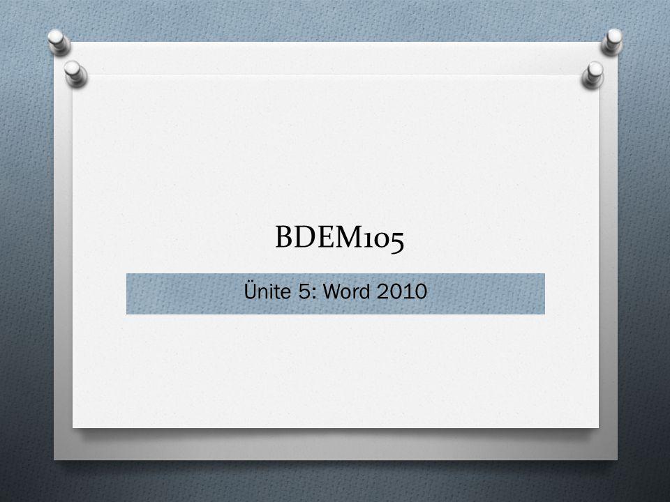BDEM105 Ünite 5: Word 2010