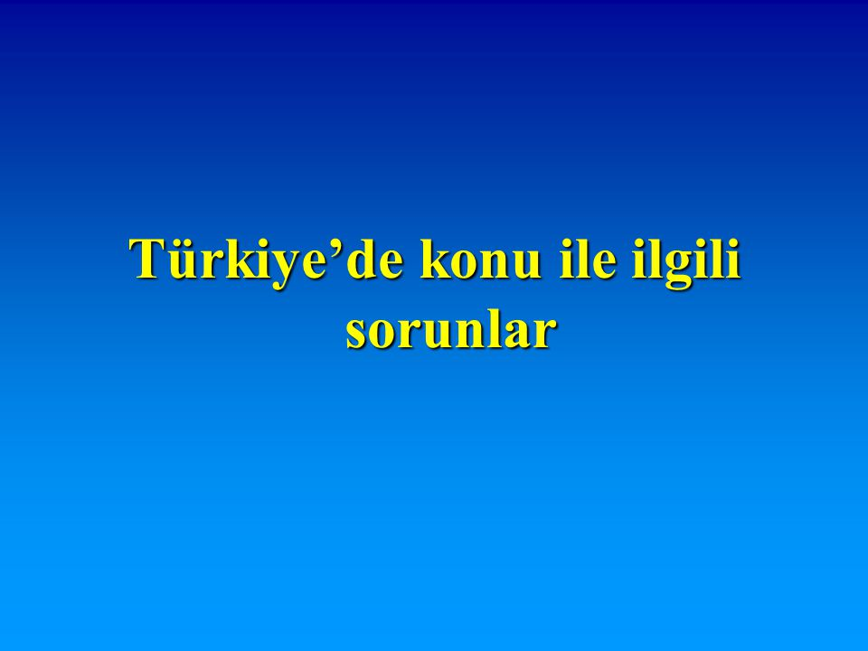 Türkiye'de son yıllarda TB kontrolü ile ilgili önemli gelişmeler olmakla birlikte hala ciddi sorunlar da vardır.