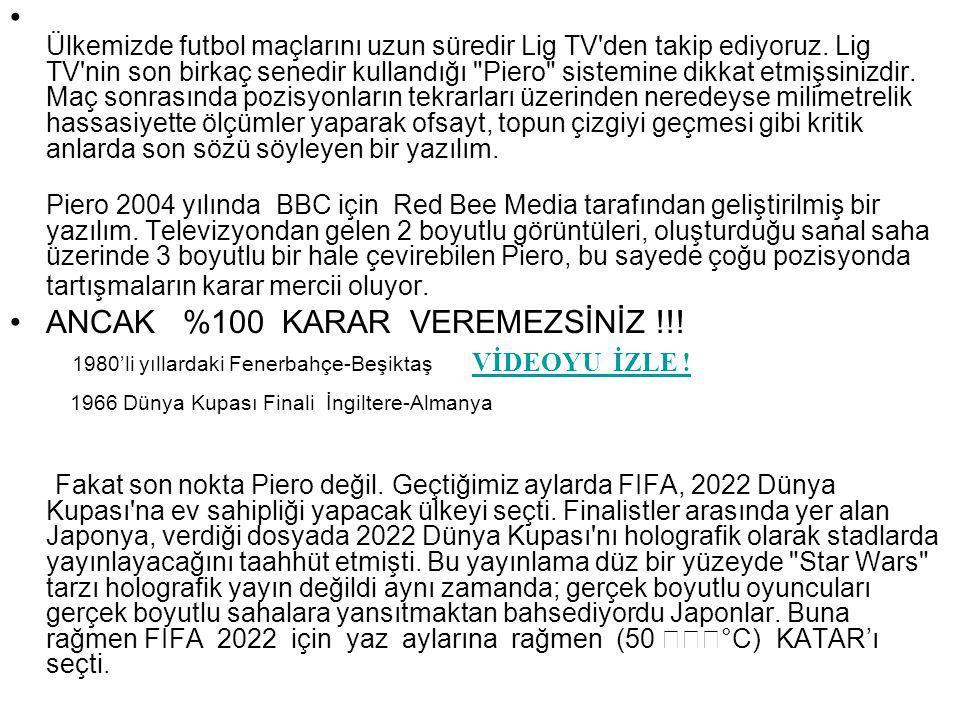 Ülkemizde futbol maçlarını uzun süredir Lig TV'den takip ediyoruz. Lig TV'nin son birkaç senedir kullandığı