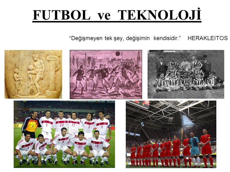 Futbol topu üretimi, Forma üretiminde Nano-teknolojiden yararlanılması, Kramponların son teknoloji ile üretilmesi, Hakemlerin kullandıkları bayraklar, kulaklıklar, ışıklı değişim tabelaları, Maç sırasında istatistiklerin tutulması ve onların sunumu, Gelişen slow motion (ağır çekim) kameraları, Gol çizgisi teknolojisi … vb.