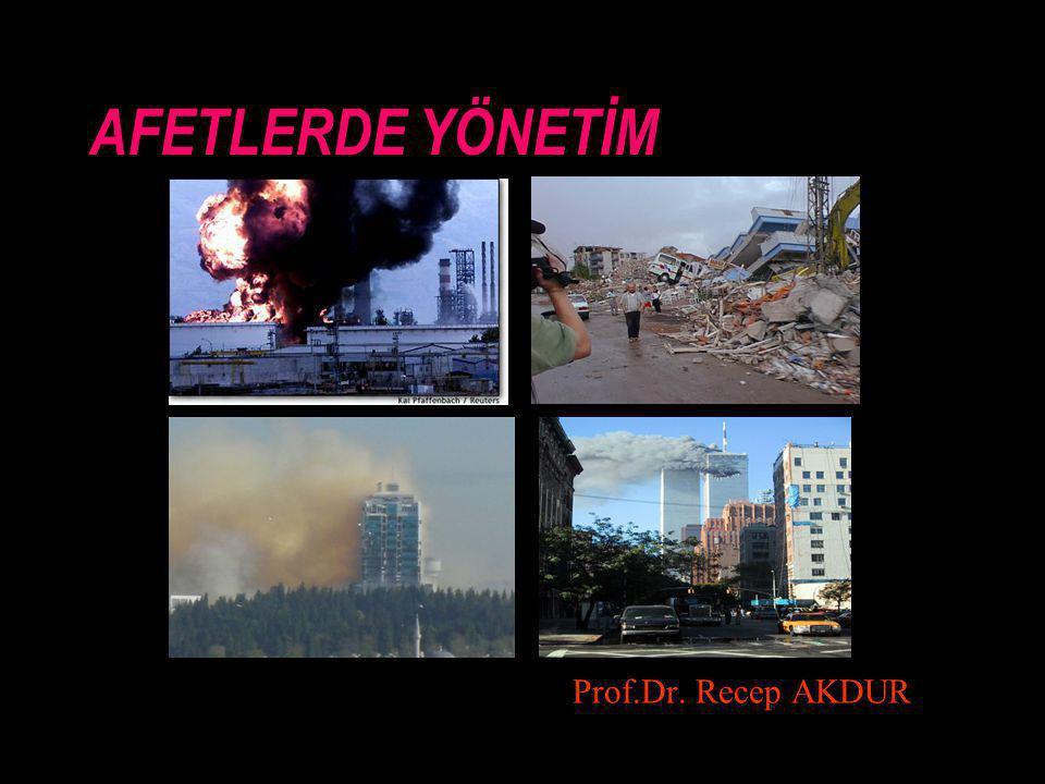 AFET YÖNETİMİ 1.RİSK YÖNETİMİ (afetlerden önce) 2.AFET YÖNETİMİ (afet sırasında)