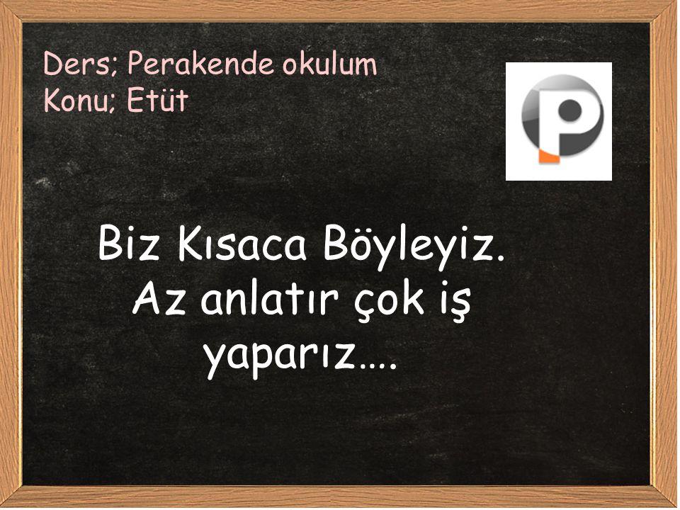 Ders; Perakende okulum Konu; İletişim www.perakendeokulum.com