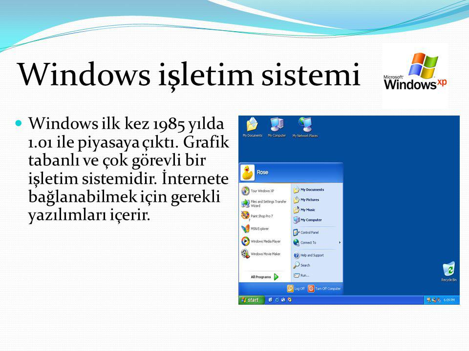 Bilgisayarım Bilgisayarım seçeneği kullanılarak sabit disk, disket ya da CD içinde bulunan dosya ve dizinlere ulaşılır.