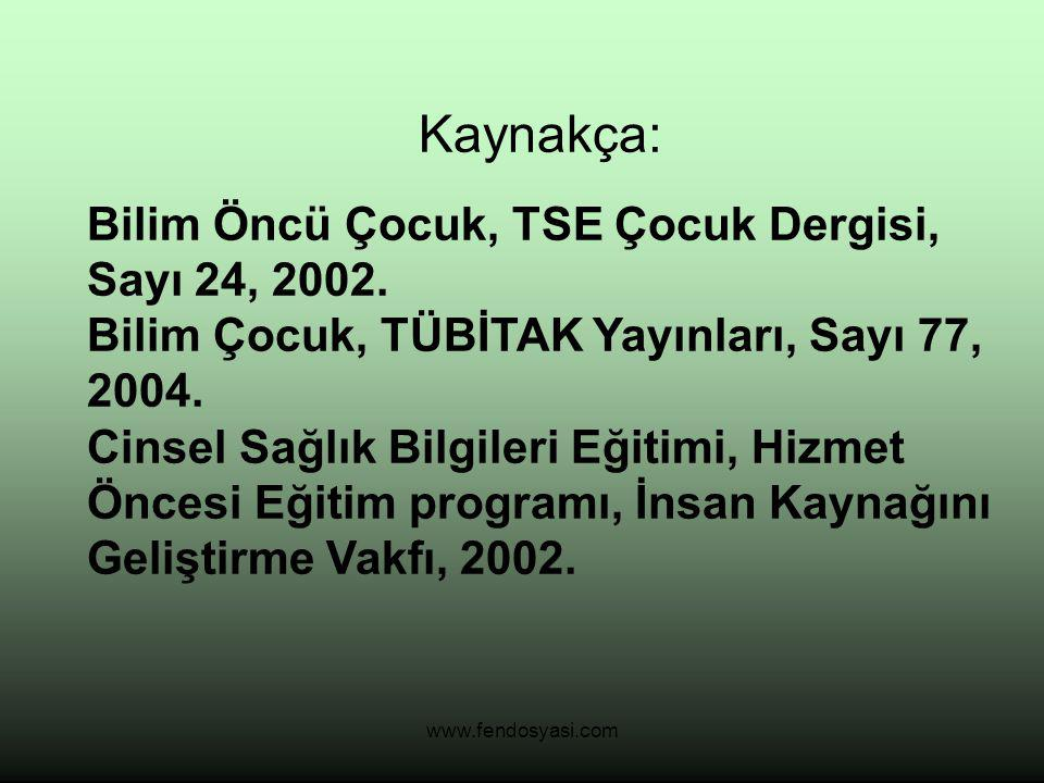 HAZIRLAYANLAR: Ferhan Soranlar Betül Şen Ceren Kılınç Pınar Kocabıyık