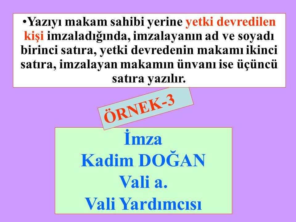 ÖRNEK-2 İmza Dr.Önder ÖNVERMEZ Yat.Ted.Kurm.Şube Müdürü