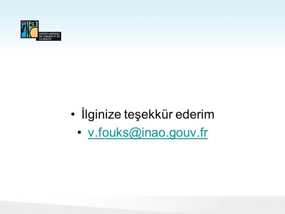 İlginize teşekkür ederim v.fouks@inao.gouv.fr
