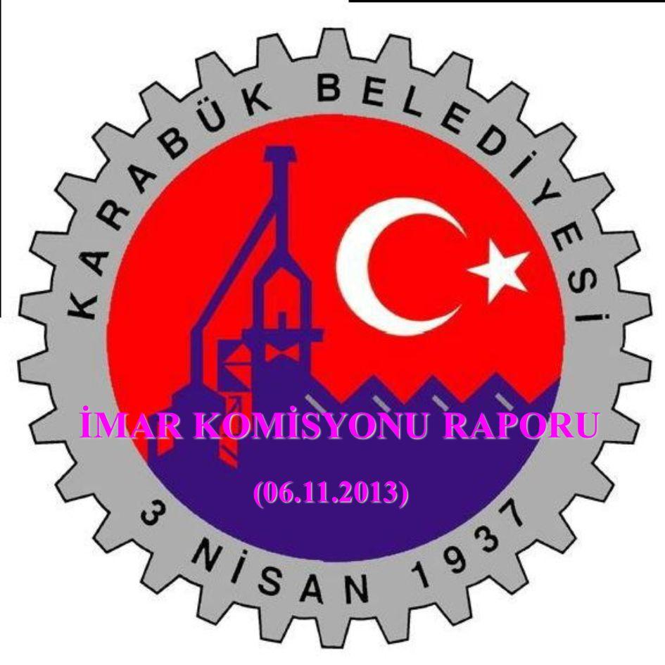 İMAR KOMİSYONU RAPORU (06.11.2013)
