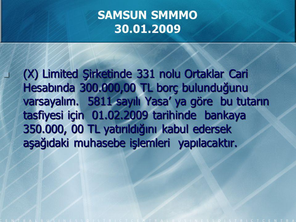 (X) Limited Şirketinde 331 nolu Ortaklar Cari Hesabında 300.000,00 TL borç bulunduğunu varsayalım.