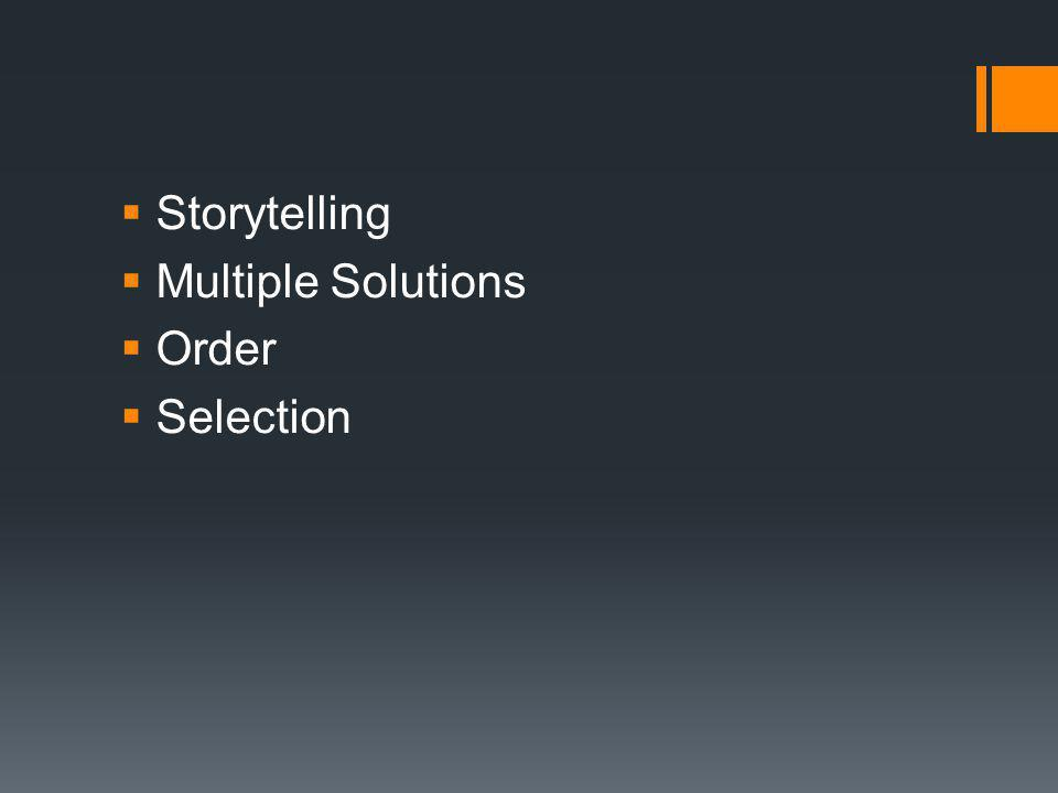  Storytelling  Multiple Solutions  Order  Selection