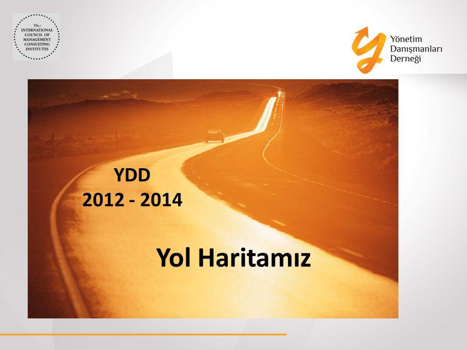 Vizyon Yaratıcı Araştırma ve Yayınlara İmza Atmak, Danışanlar Tarafından En Fazla İzlenen Yayınlara ve Araştırmalara Sahip Olmak Vizyon Yaratıcı Araştırma ve Yayınlara İmza Atmak, Danışanlar Tarafından En Fazla İzlenen Yayınlara ve Araştırmalara Sahip Olmak Kasım 2012 Uluslararası danışmanlık şirketlerinin de katılımı ile workshoplar yapmak Anket uygulamaları başlatmak ve seçilen konularda 2012 yılında en az iki konuyu çalışmış ve 2012 Kasım sonuna kadar yayınlamış olmak Seçilen konular için ayrı komiteler oluşturmak Komite Çalışması ile sayı ve konu belirlenecektir 2012-2014 H EDEFLER IMIZ