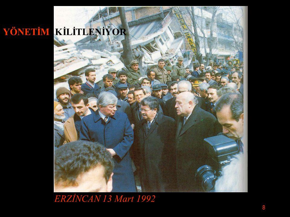 ERZİNCAN 13 Mart 1992 YÖNETİM KİLİTLENİYOR 8