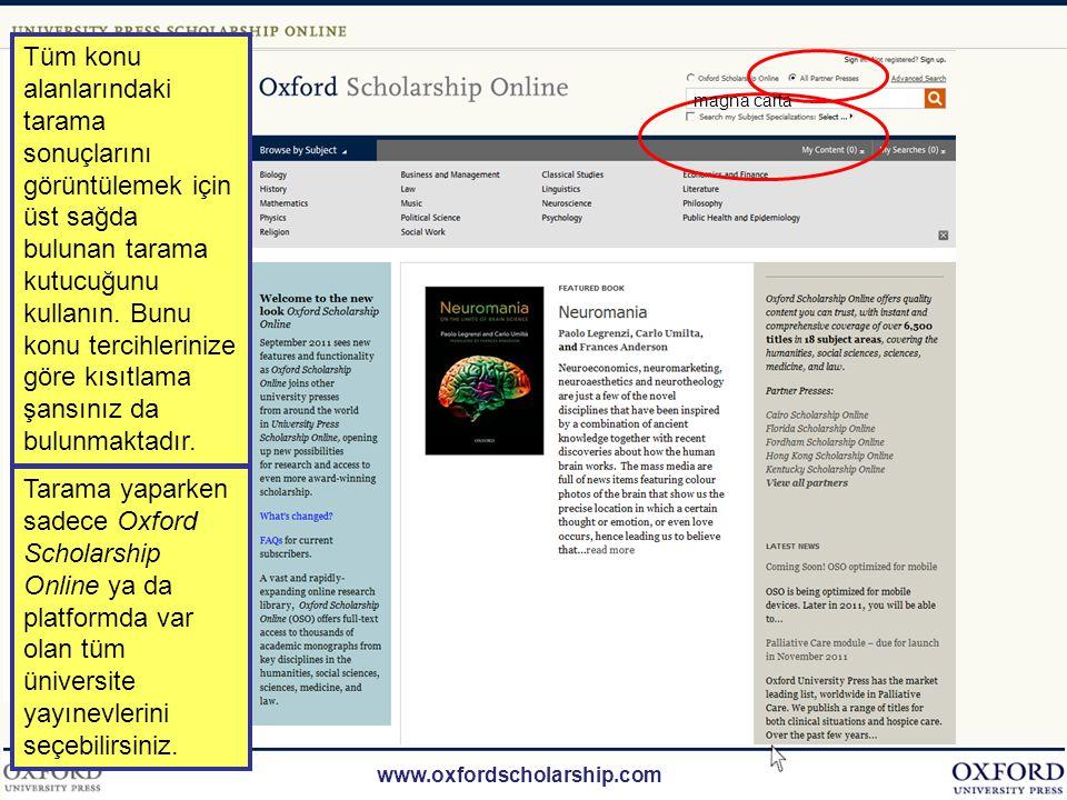 www.oxfordscholarship.com Oxford Scholarship Online kullanıcılarına aşağıdaki seçenekleri sunar:...
