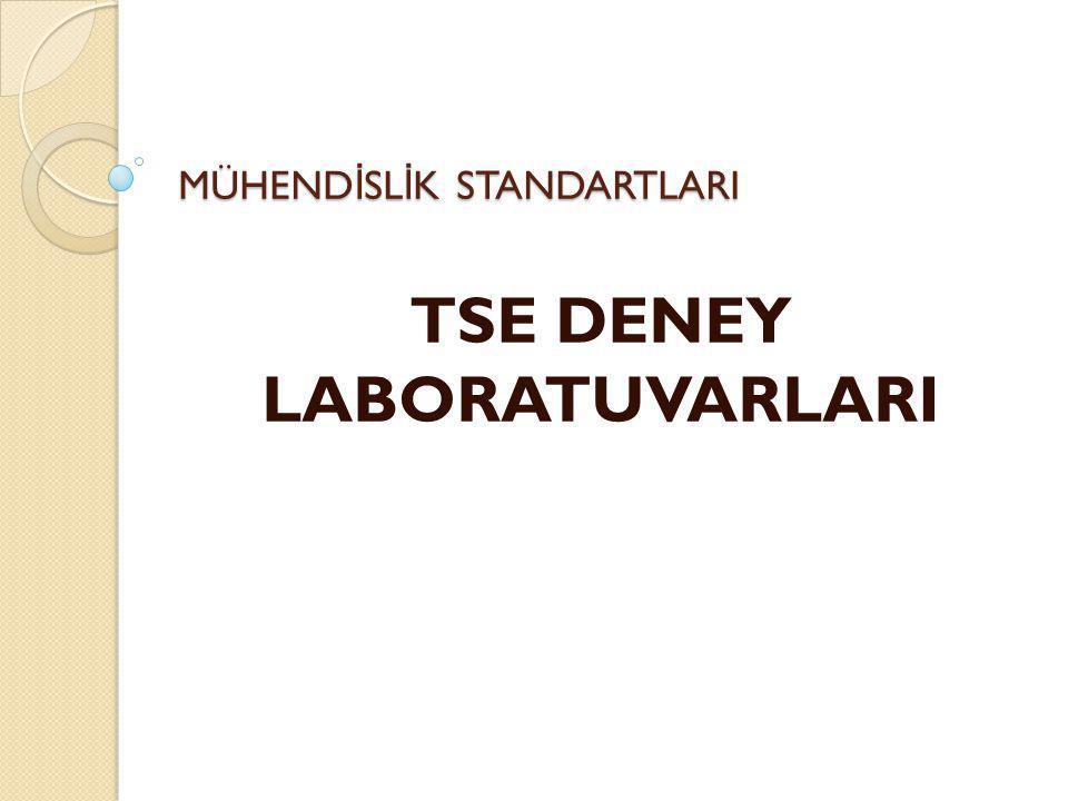 TSE DENEY LABORATUVARLARI