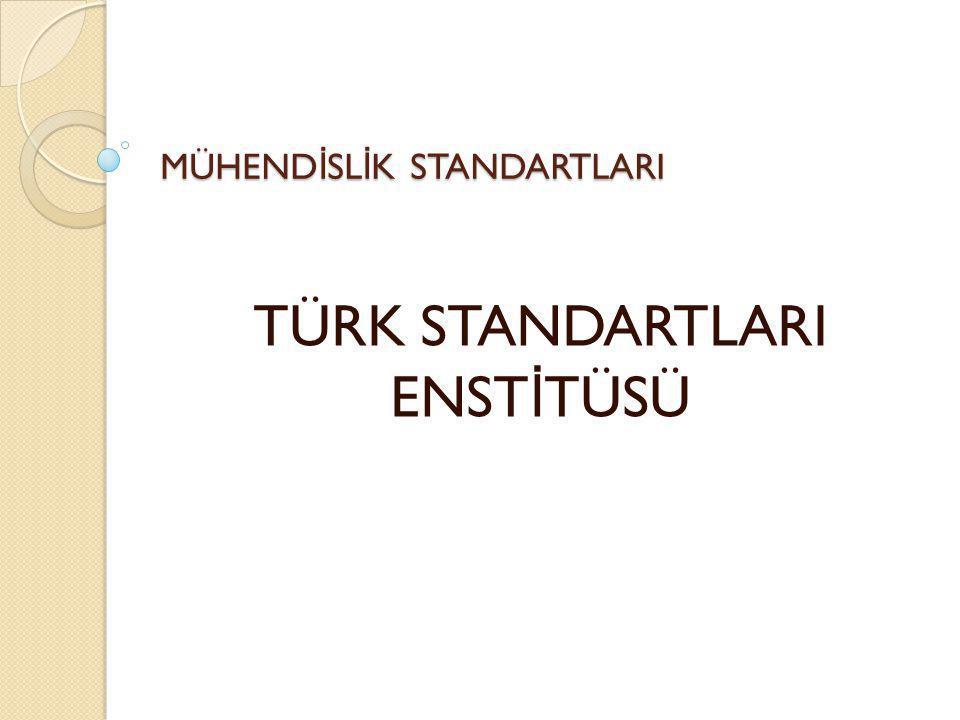 TÜRK STANDARTLARI ENST İ TÜSÜ