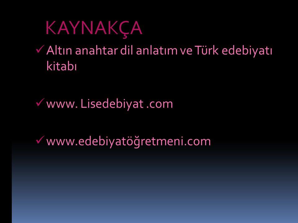 KAYNAKÇA Altın anahtar dil anlatım ve Türk edebiyatı kitabı www.