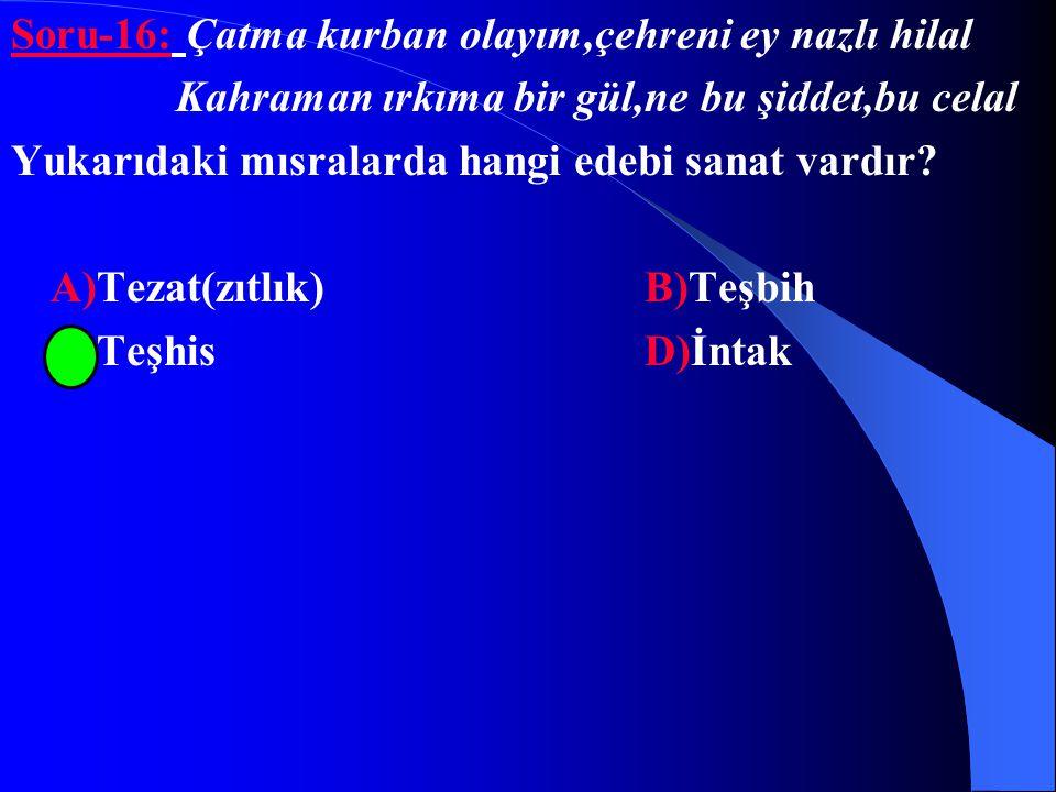 """Cevap: """"Yaban"""" eserini Y.Kadri Karaosmanoğlu yazmıştır.Dolayısıyla cevap B dir."""