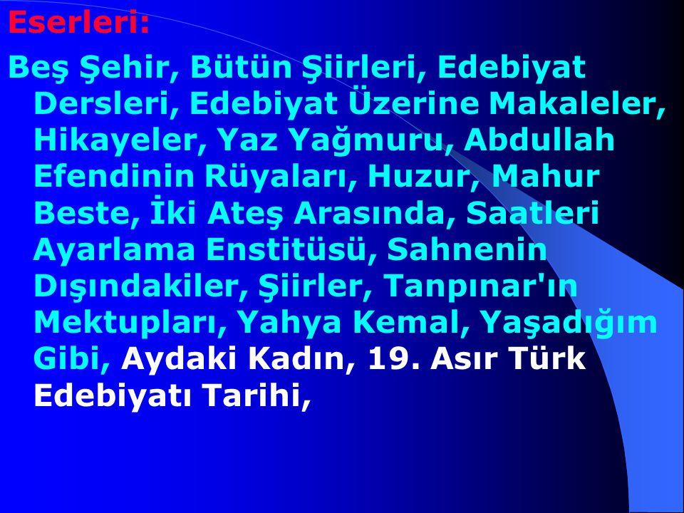 Huzur adlı romanı sahneye uyarlandı ve İstanbul Belediyesi şehir Tiyatroları tarafından oynandı. Ahmet Hamdi Tanpınar'ın bütün mektupları Zeynep Kerma