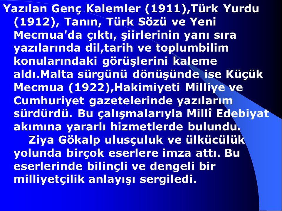 Ziya Gökalp, 1876-1924 20. yüzyıl yazarlarımızdan.Ziya Gökalp Diyarbakır'da doğdu. Askeri Rüştiye'yi bitirdi. Mülkiye İdadisi'nden sonra Yüksek öğreni