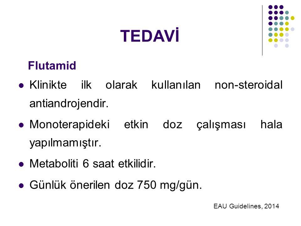 TEDAVİ Flutamid Klinikte ilk olarak kullanılan non-steroidal antiandrojendir.
