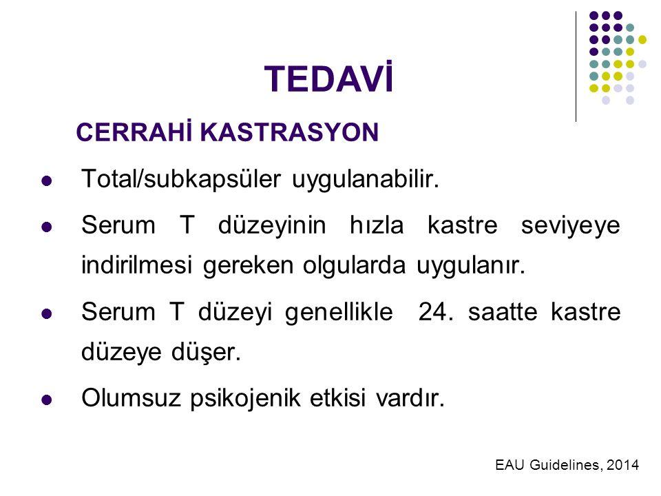 TEDAVİ CERRAHİ KASTRASYON Total/subkapsüler uygulanabilir.